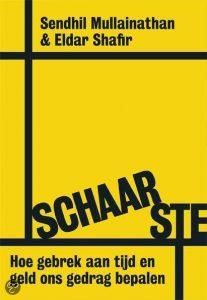 Schaarste - Auterurs: Sendhil Mullainathan & Eldar Shafir
